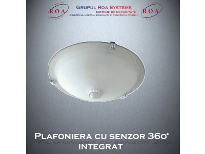 Plafoniera cu senzor 360